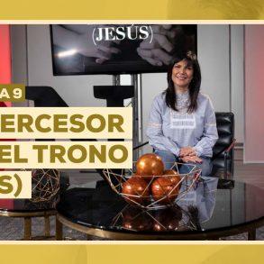 El intercesor ante el trono (Jesús)
